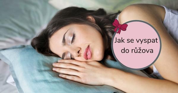 Jak se vyspat do růžova